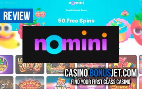 Nomini Casino Review Best First Deposit Bonus Casinobonusjet